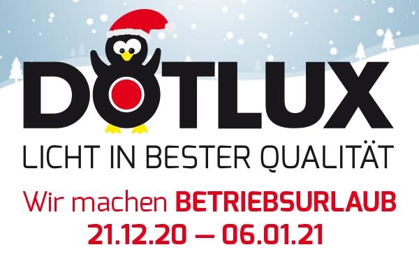 DOTLUX Betriebsurlaub über Weihnachten