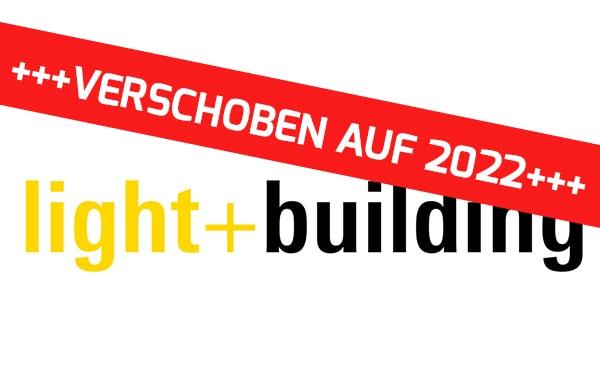 Light + Building jetzt erst 2022